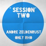 Andre Zeldenrust and Only RHo Session Two