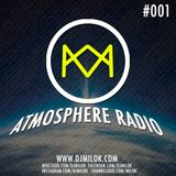 Milok - Atmosphere Radio #001