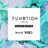 FUNKTION TOKYO Exclusive Mix Vol.39 Mixed DJ RAID