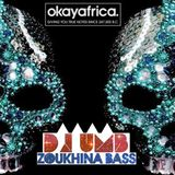 """OkayAfrica Exclusive."" - UMB - ZoukHinA Bass (March 2013)"