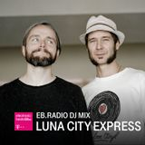 DJ MIX: LUNA CITY EXPRESS