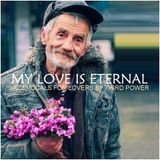 "JAZZ VOCAL CLASSICS - ""My Love Is Eternal"""