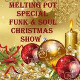 Melting Pot - Vol 162 (Funk and Soul Christmas Special - Vol II)