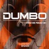 DumBo - Structure Podcast 001