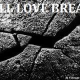 Still Love Breaks - dj Vintage mixtape - Agosto 2014