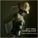 "DEEP HOUSE - ""Goin' Deep Underground"" (Soundcloud Underground House)"
