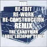 THE RE-EDIT RE-WORKED RE-CONSTRUCTION REMIX