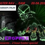 Croppex - EASTER RAVE ON CUEBASE-FM (RED STREAM) 20.04.2014