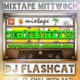MixtapeMittwoch Vol. 17 - DJ FLASHCAT - SUMMER VIBES
