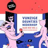 Vunzige Deuntjes Nederhop Jaarmix Vol. 2 mixed by Raynor Bruges
