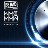 Alessandro D' Agostino pres. Be Bad MMW Session 2015