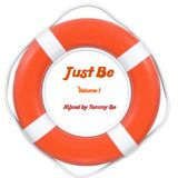 Just Be Volume 1