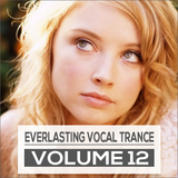 Everlasting Vocal Trance Volume 12