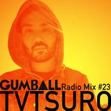 GUMBALL Radio Mix #23 – August 2015 by TVTSURO
