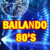 Bailando 80's