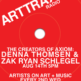 ARTTRAX with DENNA THOMSEN and ZAK RYAN SCHLEGEL of AXIOM