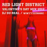 RED LIGHT DISTRICT - VALENTINES 2012