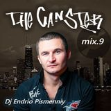 Dj Endrio Pismenniy - The Gangster (Mix 9)
