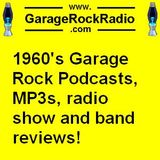 GarageRockRadio Podcast 5 - 1960s Garage Rock