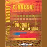 X-Dream - Dreams Come True (2000)