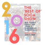 Best of 2016 - Soca Radio Show