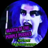 MUTANT TRANSMISSIONS RADIO -MARCH OF THE PURPLE PUSSIES  -With DJ Polina Y