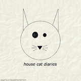 House Cat Diaries #5