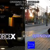 Crossing The Streams Battle Edition Vol. #2 @DJDNova vs @DJForceX