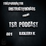TsR-Podcast-001-Koleri K