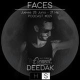 Faces Podcast #029 - Deedak