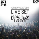Live set: Club Vision Set x Vision Saturdays 24-10-15