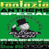 DJ Fat Controller Fantazia Anthems Special #OldSkool Show #50