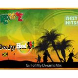Girl of my Dreams reggae_Deejay_Hood254 mix