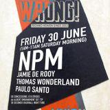 NPM Live at Wrong! London [1st July 2017]