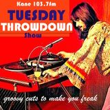 The Tuesday Throwdown Show - Groovy Music To Make You Freak.