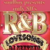 r&b 80's only the lovesongs part4 By SOULBOY