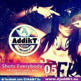 Shots Everybody [MaY SET 2k15]