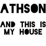 And This Is My House mixed by Athson