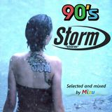 The 90s Anthems Mix - Storm Edition