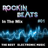 Rockin Beats In The Mix Episode 01