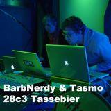 Barbnerdy & Tasmo #28c3 #Tassebier