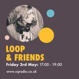 LOOP + FRIENDS