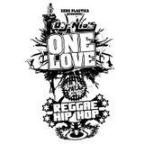 One Love - World Wide Reggae Hip-Hop - Mixtape