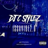 DJ C Stylez - issavibe2.0 (Dirty)
