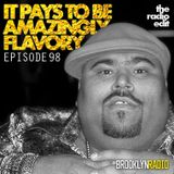 Radio Edit 98 - It Pays To Be Amazingly Flavory