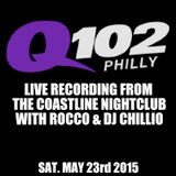 Q102 LIVE broadcast with Rocco & Dj Chillio Ortiz from the Coastline Nightclub (May 23rd)