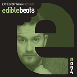 EB094 - edible bEats - Eats Everything b2b Andres Campo live from Cosmos, Sevilla (Part 1)