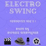 Electro Swing - Favourites Mix Volume 3