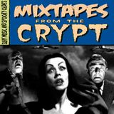 Mixtapes From The Crypt #2