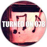 Turned On 078: Crazy P, Soul Clap, Lapalux, SIS, D'Julz & Phil Weeks